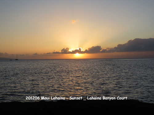 2012年6月 Sunset - Maui_Lahaina Banyon Court