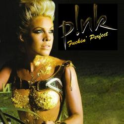 Pink - Fuckin Perfect1