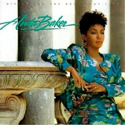 Anita Baker - Giving You The Best That I Got2