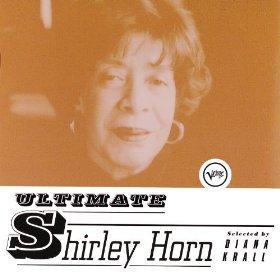Shirley Horn((Please) Do It Again)