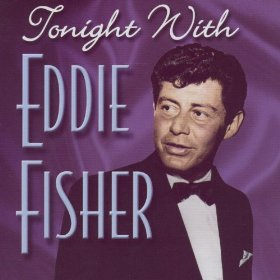 Eddie Fisher(Tonight)