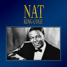 "Nat ""King"" Cole(My Baby Just Cares for Me)"