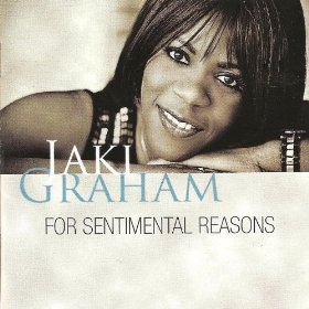 Jaki Graham(For Sentimental Reasons)