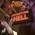 5 Star Grave / Drugstore Hell