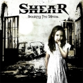 Shear / Breaking The Stillness