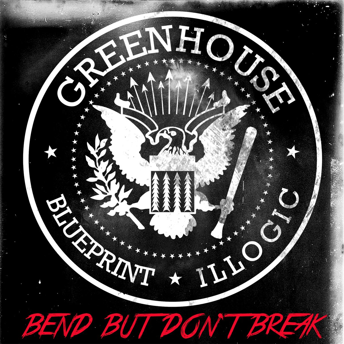Greenhouse (Blueprint & Illogic) - Bend But Don't Break [Deluxe Edition]
