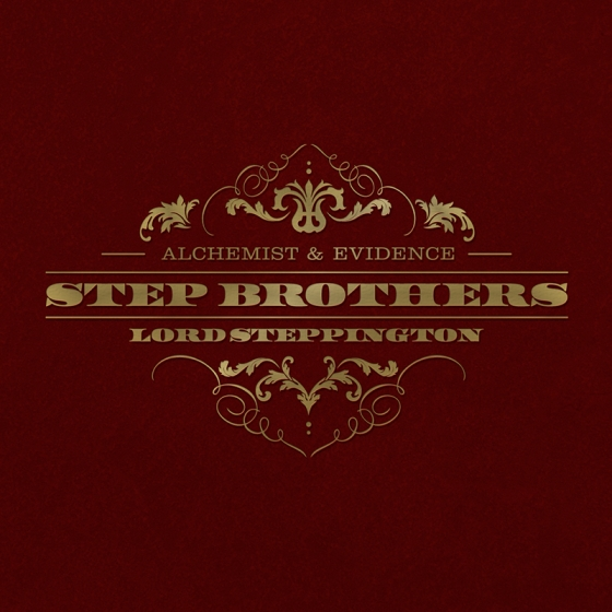 Step Brothers (Alchemist & Evidence) - Lord Steppington