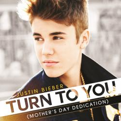 Justin Bieber - Turn To You1