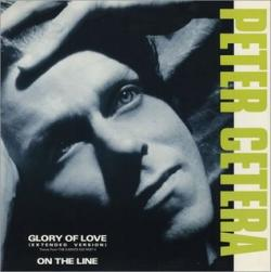 Peter Cetera - Glory Of Love1