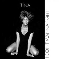 Tina Turner - I Dont Want To Fight1