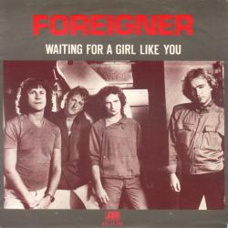 Foreigner - Waiting for a Girl Like You1